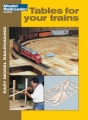 Easy Model RRing: Tables for Trains